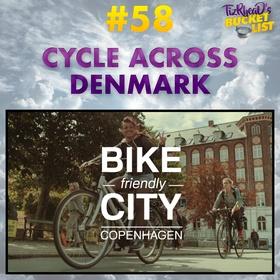 Cycle Across Denmark - Bucket List Ideas