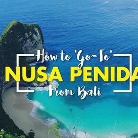 Go to Nusa Penida | Indonesia - Bucket List Ideas