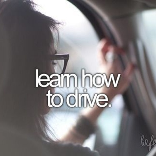 Learn how to drive - Bucket List Ideas
