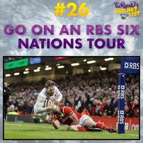 Go On An RBS Six Nations Tour - Bucket List Ideas