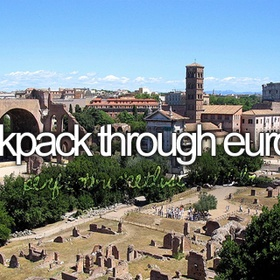 Backpack Europe - Bucket List Ideas