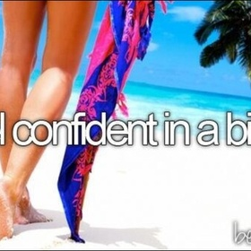 Feel confident with bathing suit - Bucket List Ideas