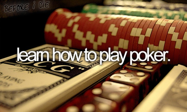 Learn how to play poker - Bucket List Ideas