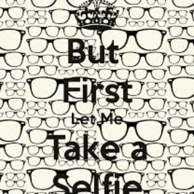 Take 100 selfies a month for 3 months - Bucket List Ideas