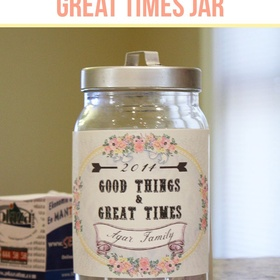 Create a Good Times Jar - Bucket List Ideas