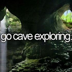 Go cave exploring/ spelunking - Bucket List Ideas