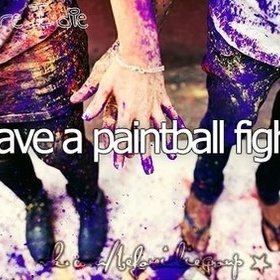 Participate paintball fight - Bucket List Ideas