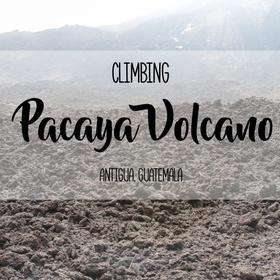 Hike the Active Pacaya Volcano - Guatemala - Bucket List Ideas