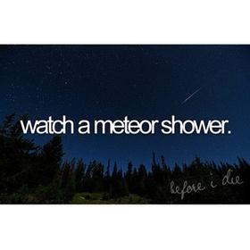 See a comet/big meteor shower - Bucket List Ideas