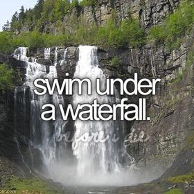 Swim under a waterfall - Bucket List Ideas