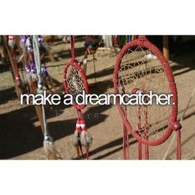 Make a dream catcher - Bucket List Ideas