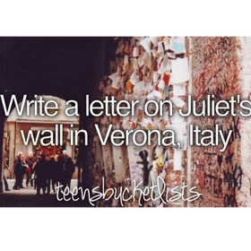 See Juliet's wall in Verona - Bucket List Ideas