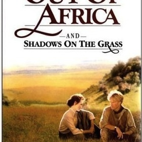 Read Out of Africa written by Karen Blixen - Bucket List Ideas