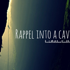Rappel into a Cave - Bucket List Ideas