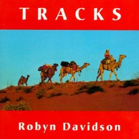 Read TRACKS by ROBYN DAVIDSON - Bucket List Ideas