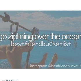 Zipline over the Ocean - Bucket List Ideas