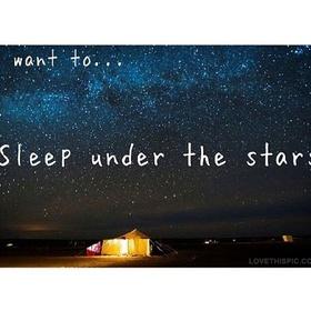 Sleep Underneath the Stars - Bucket List Ideas