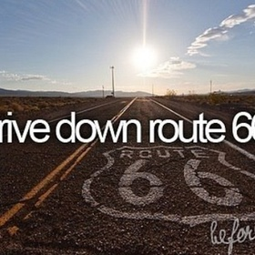 Go on route 66 - Bucket List Ideas