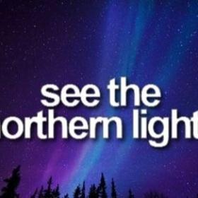 Watch the northern ligths - Bucket List Ideas