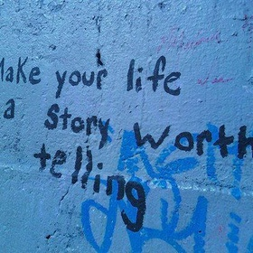 Tell someone the story of my life, sparing no details - Bucket List Ideas
