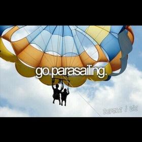 Doing parasailing - Bucket List Ideas
