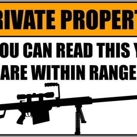 "Cross private property which says""trespassers will be shot"" - Bucket List Ideas"