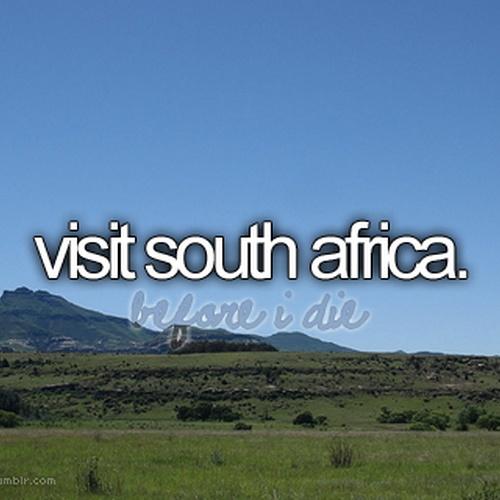 Visit south africa - Bucket List Ideas
