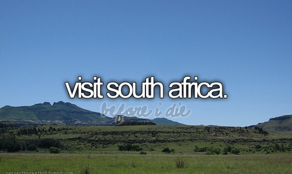 Visit south africa - Bucket List Ideas