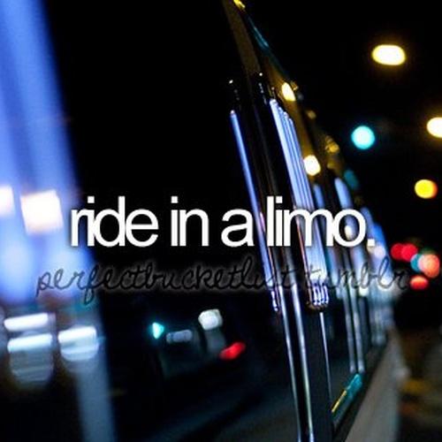 Ride in a Limo - Bucket List Ideas